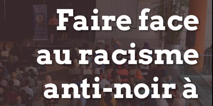 Faire face au racisme anti-noir à Ottawa